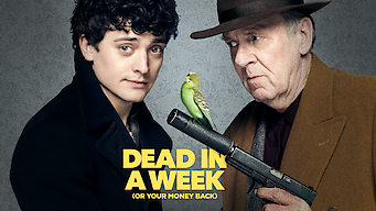 Dead in a Week (Or Your Money Back) (2018)