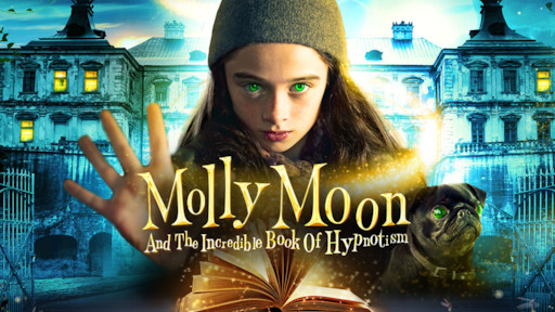 nonton film molly moon and the incredible book of hypnotism (2015)